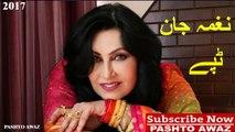 Pashto New Tapay 2017 _ Naghma New Tapay _ Pashto Tapay _ Pashto New Songs _ Nazia Iqbal Songs 2017