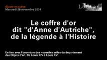 Le coffre d'or dit « d'Anne d'Autriche », de la légende à l'Histoire