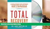 PDF  Total Recovery: Solving the Mystery of Chronic Pain and Depression Gary Kaplan Full Book