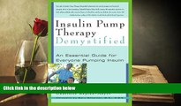 Audiobook  Insulin Pump Therapy Demystified: An Essential Guide for Everyone Pumping Insulin