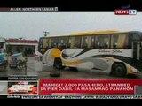 QRT: Mahigit 2,000 pasahero sa Northern Samar, stranded sa pier dahil sa masamang panahon