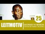 Emission LEITMOTIV' / Invité: Georges Taï Benson ( 3e partie )