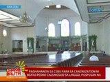 UB: Paghahanda sa Cebu para sa canonization ni Beato Pedro Calungsod sa linggo, puspusan na