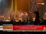 BT: Fans ni Jennifer Lopez, napabilib sa kanyang concert