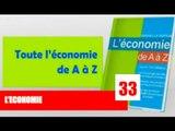 Business24 / Economie de A-Z - Qu'est ce que l'économie ?