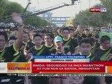 BT: MMDA: Seguridad sa mga marathon at fun run sa bansa, hihigpitan