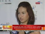 BT: Pagsampa ng libel kay Sarah Lahbati, inirekomenda ng Makati Prosecutor's Office