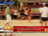 BT: Kapuso stars, game na game sumabak sa extreme beach challenges sa Boracay