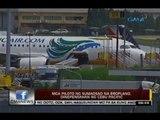 24 Oras: Mga piloto ng sumadsad na eroplano, dinepensahan ng Cebu Pacific
