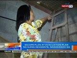 NTG: Escape plan at evacuation plan ng ilang residente, nakahanda na