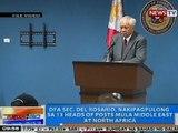 NTG: DFA Sec. Del Rosario, nakipagpulong sa 13 heads of posts mula Middle East at North Africa