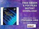 Jazz Ballads 16 Famous Jazz Ballads. Klavier. Ausgabe mit CD. 16 Famous Jazz Standards (Schott Piano Lounge)