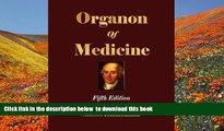 Audiobook  Organon of Medicine - Fifth Edition Samuel Hahnemann For Kindle