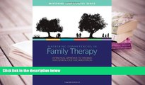 PDF Mastering Competencies in Family Therapy: A Practical Approach to Theory and Clinical Case