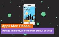 Appli Mon Réseau - Trouvez la meilleure connexion autour de vous - Orange