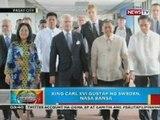 BP: King Carl XVI Gustaf ng Sweden, nasa bansa