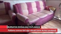 Bursa'da doğalgaz patlaması: 2 yaralı