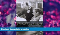 READ book Prepare for Saints: Gertrude Stein, Virgil Thomson, and the Mainstreaming of American