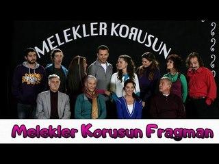 Melekler Korusun - Teaser 02