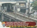 UB: Lightning arresters ng MRT, pinasisilip para matiyak na maayos ang operasyon nito