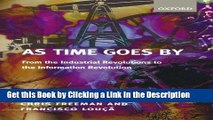 Download Book [PDF] As Time Goes By: From the Industrial Revolutions to the Information Revolution