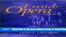 Read The Keys to French Opera in the Nineteenth Century Popular Collection