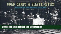 Download [PDF] Gold Camps and Silver Cities (Idaho Yesterdays) New Book