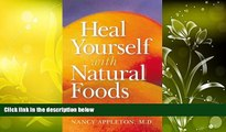 Audiobook  Heal Yourself With Natural Foods Nancy Appleton  For Online