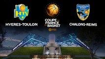 LIVE - Coupe de France - 1/8e de finale   Hyères-Toulon (Pro A) - Châlons-Reims (Pro A)