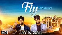 Fly   Jay N Gag   Latest Punjabi Song 2016   Times Music