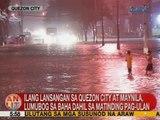 UB: Ilang langsangan sa QC at Maynila, lumubog sa baha dahil sa matinding pag-ulan