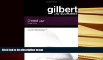 PDF [FREE] DOWNLOAD  Gilbert Law Summaries : Criminal Law BOOK ONLINE