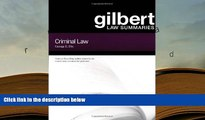 PDF [DOWNLOAD] Gilbert Law Summaries : Criminal Law READ ONLINE