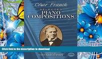 READ book César Franck: Selected Piano Compositions Cesar Franck Trial Ebook