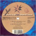 Drive Master - Musica Machina (X-Tended Mix) (A1)
