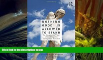 Read Online Nothing Good Is Allowed to Stand: An Integrative View of the Negative Therapeutic