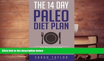 [PDF]  Paleo: The 14 Day Paleo Diet Plan - Delicious Paleo Diet Recipes for Weight Loss (FREE