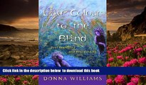 [PDF]  Like Colour to the Blind: Soul Searching and Soul Finding Donna Williams For Ipad