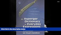 Audiobook  An Asperger Dictionary of Everyday Expressions (Stuart-Hamilton, An Asperger Dictionary