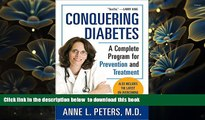 Audiobook  Conquering Diabetes: A Complete Program for Prevention and Treatment Anne Peters M.D.