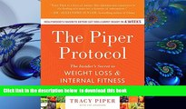 [Download]  The Piper Protocol: The Insider s Secret to Weight Loss and Internal Fitness Tracy