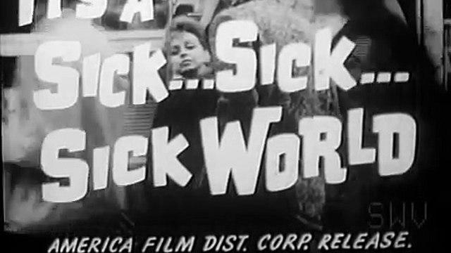 It's a Sick, Sick, Sick World Trailer