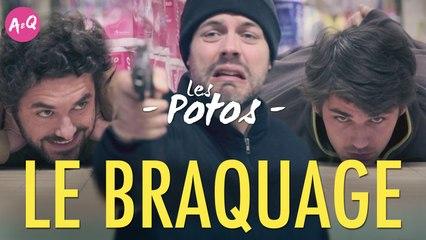 LES POTOS - LE BRAQUAGE feat. Nicolas Berno