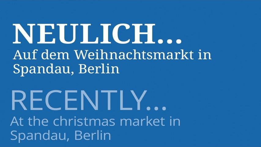 Neulich...Auf dem Weihnachstmarkt in Spandau bei Berlin