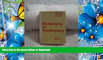 EBOOK ONLINE Dictionary of Teleliteracy: Television s 500 Biggest Hits, Misses, and Events David