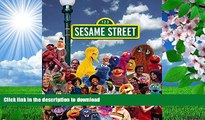 DOWNLOAD EBOOK Sesame Street: A Celebration of 40 Years of Life on the Street Louise A. Gikow Full