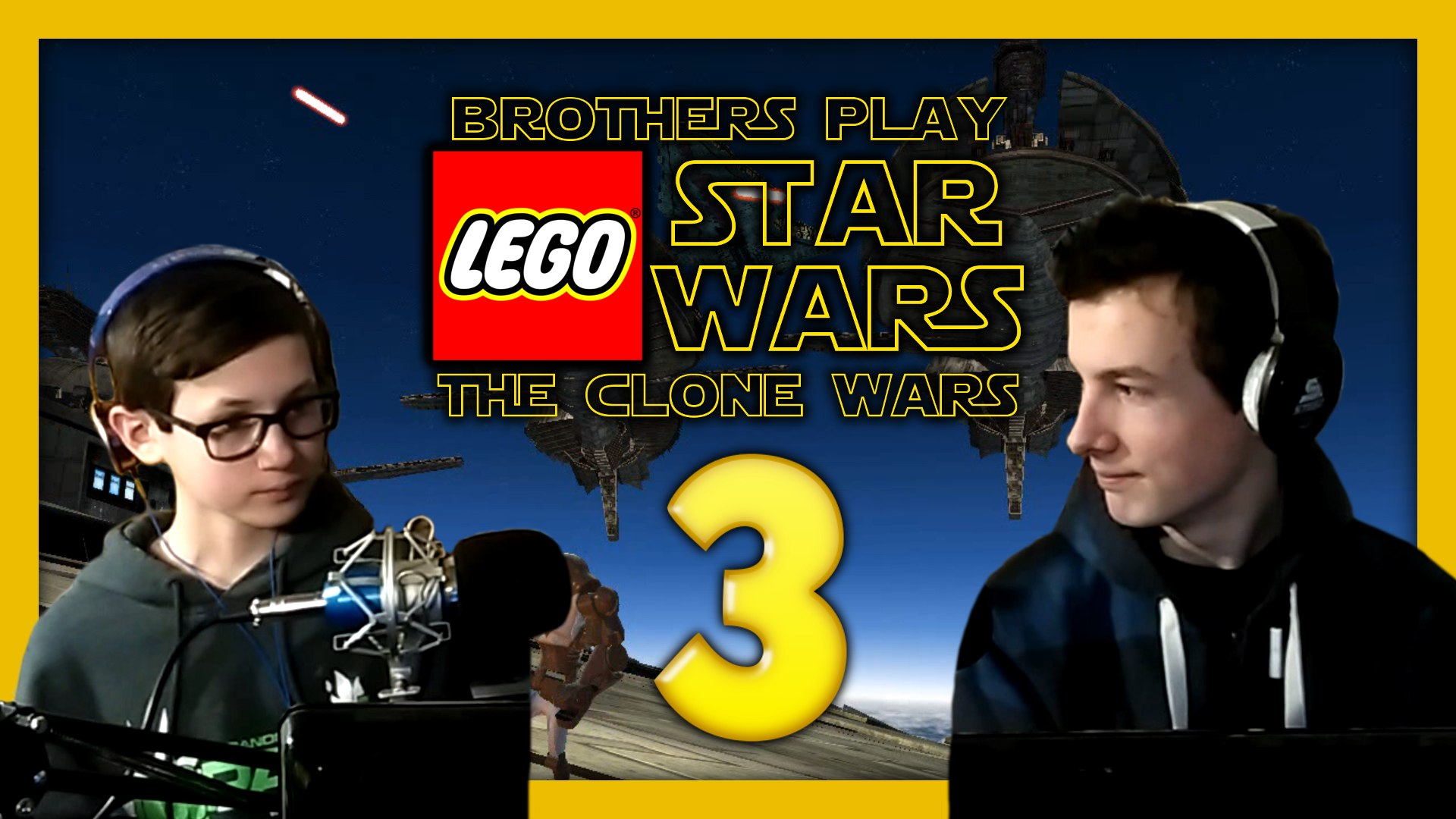 'Jedi Crash!' Brothers Play LEGO Star Wars III: The Clone Wars Episode 3