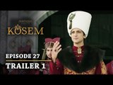 """Magnificent Century Kosem"" Episode 27 Trailer 1 - English Subtitles"