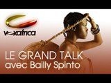 VoxAfrica / Le Grand Talk - Invité : Bailly Spinto ( 1ere Partie )