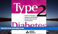 Read Book Type 2 Diabetes : A Curriculum for Patients and Health Professionals Martha Funnell  For